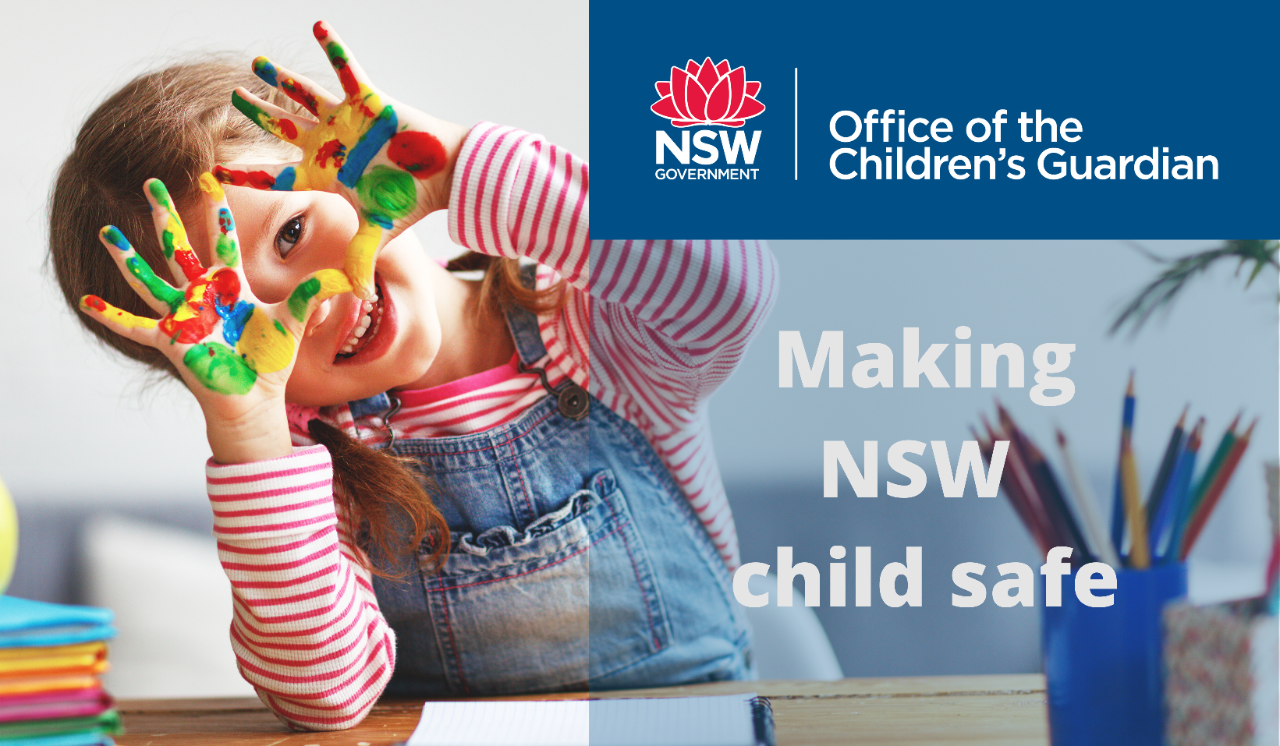 Office of the Childrens Guardian - making NSW child safe