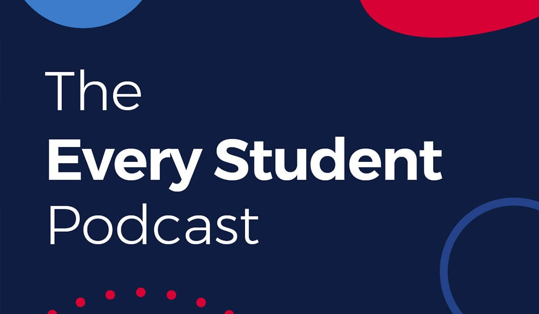 The Every Student Podcast