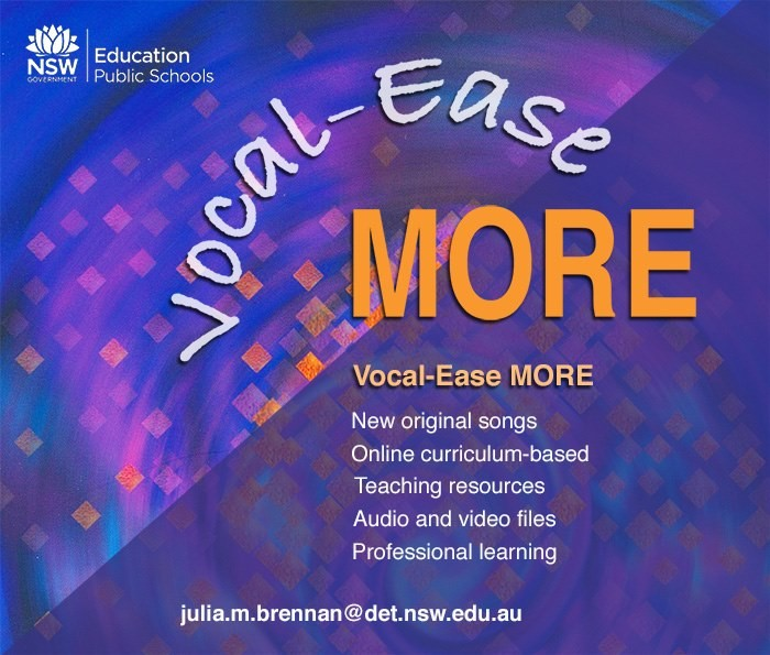 Vocal-ease MORE poster - New original songs, Online curriculum-based, Teaching resources, Audio and video files, Professional learning. Contact email Julia.m.brennan