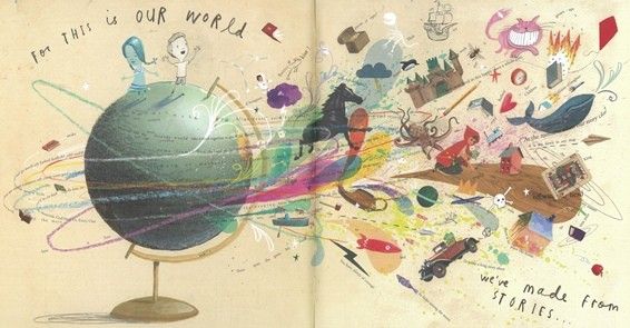 Pages from A Child of Books, showing a spinning globe and the words For this is our world we have made from stories