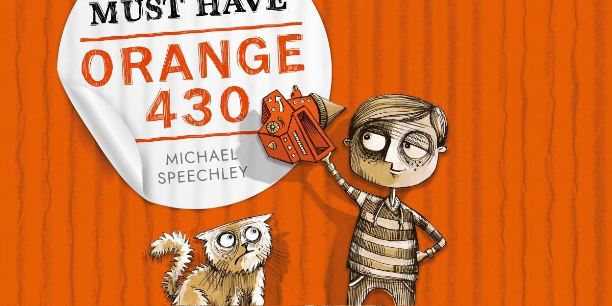 Book cover: The All New Must Have Orange 430 by Michael Speechley, showing a boy proudly holding up an orange toy